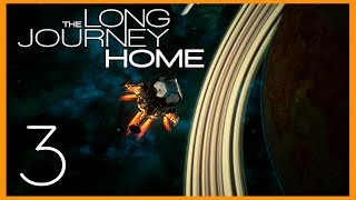 The Long Journey Home - Гравитация и радиация, не надо так :(  [#3]