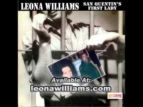 Leona Williams   San Quentin's First Lady