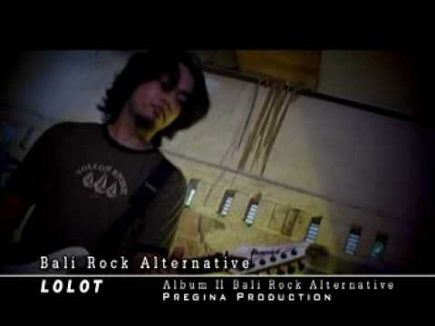 Lolot band - Bali Rock Alternative