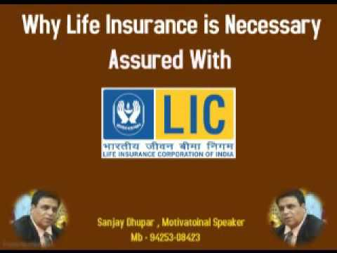 Why Life Insurance With LIC only ….Sanjay Dhupar ..Motivational Speaker 9425308423