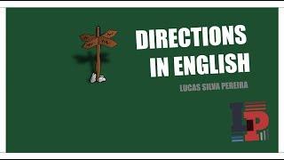 Asking For and Giving Directions in English   Direções em Inglês
