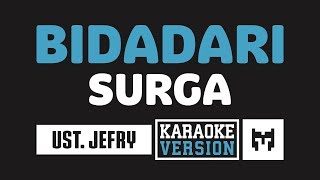 [ Karaoke ] Ust. Jefry Al Buchori - Bidadari Surga