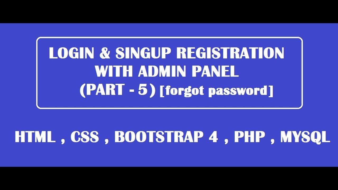 forgot password / change password using html,css,bootstrap,php,mysql (part  5)