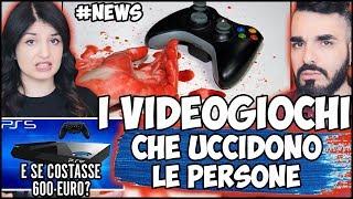 INCREDIBILE: I VIDEOGIOCHI UCCIDONO (e le armi no) + e se PS5 COSTASSE 600 Euro? #NEWS
