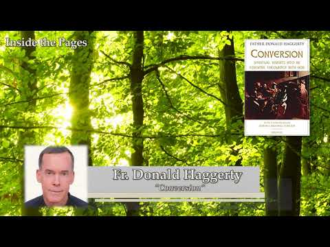 Fr. Donald Haggerty – Conversion on Inside the Pages