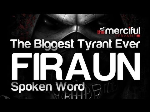 The Biggest Tyrant Ever - Firaun [Emotional]
