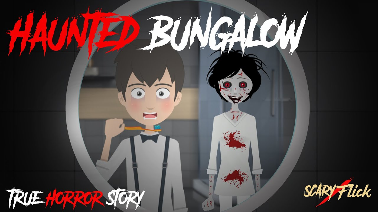 Haunted Bungalow I भूत बंगला I Horror Story In Hindi I Scary Flick E61