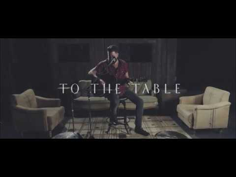 Zach Williams  - To The Table (Acoustic)
