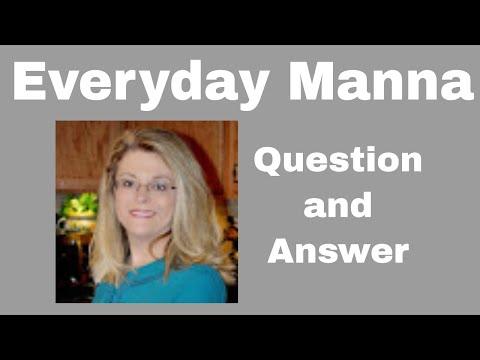 Everyday Manna with Lisa Smith: Q & A Pt.1
