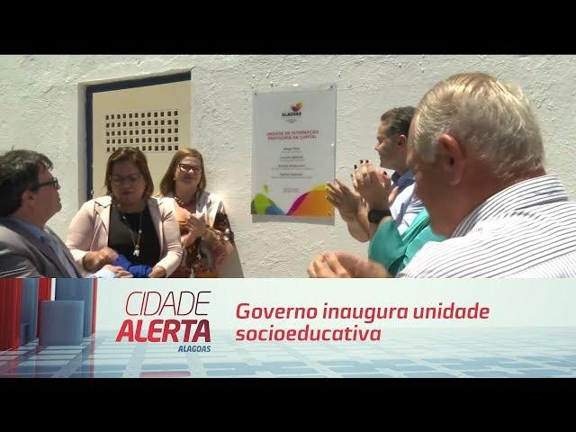 Governo inaugura unidade socioeducativa destinada aos adolescentes