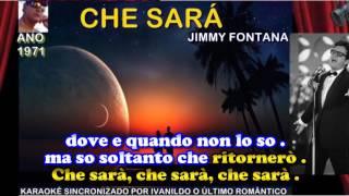 Che sarà - Jimmy Fontana - Karaoke