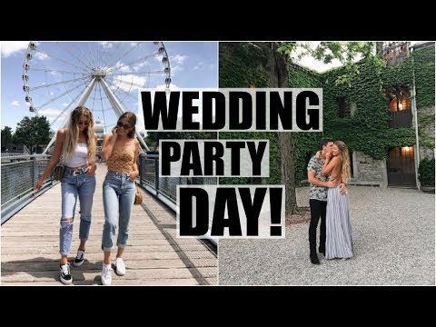 Wedding Party Day! // Tess & Pat Visit Montreal!