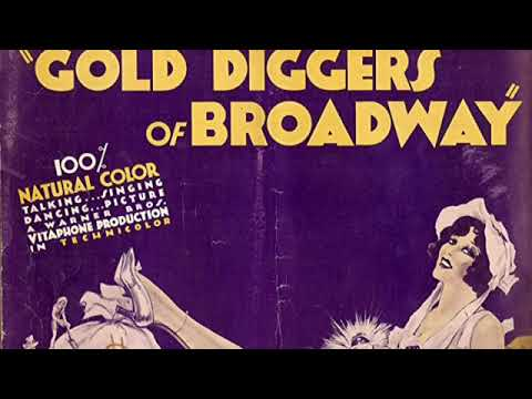 Gold Diggers Of Broadway 1929 Complete VitaPhone Soundtrack Part 1