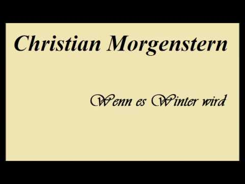 Christian Morgenstern Wenn Es Winter Wird Youtube