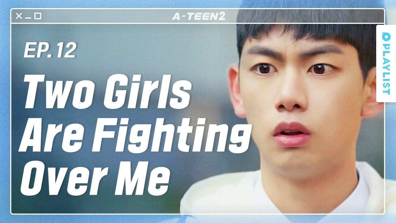 Download My Girlfriend Talked Badly About My Family | A-TEEN 2 |  EP.12 (Click CC for ENG sub)