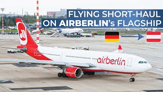 THE FINAL AIR BERLIN TRIPREPORT | Air Berlin (ECONOMY) | Airbus A330-200 | Dusseldorf - Vienna