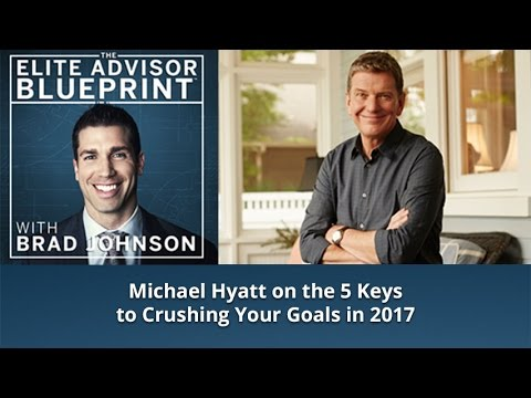 Michael Hyatt on How to Set and Crush Your Goals