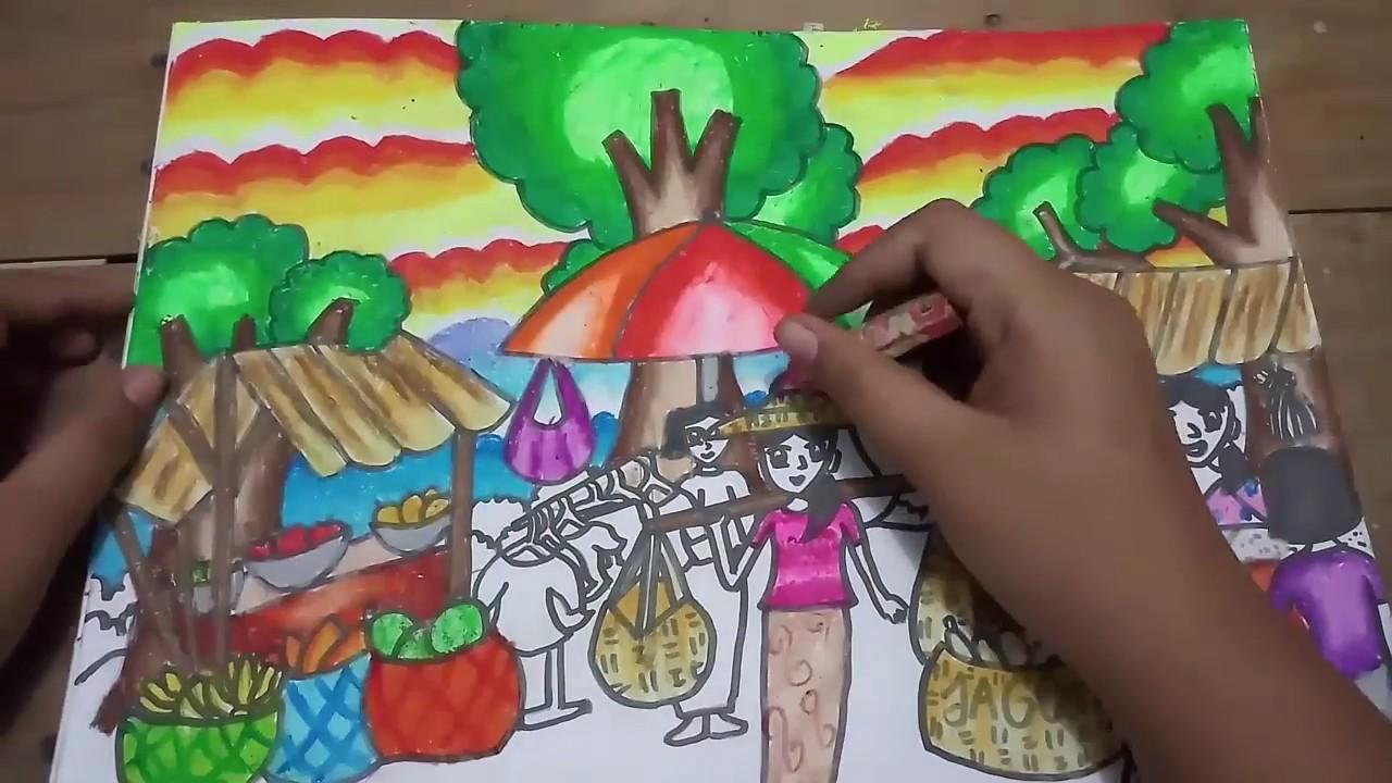 Cara Menggambar Dan Gradasi Warna Tema Obyek Pasar Tradisional Youtube
