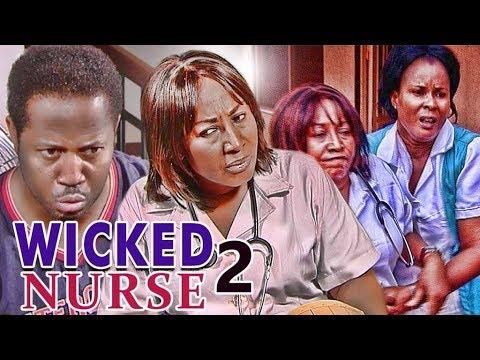 Download WICKED NURSE 2 (PATIENCE OZOKWOR) - NIGERIAN NOLLYWOOD MOVIES