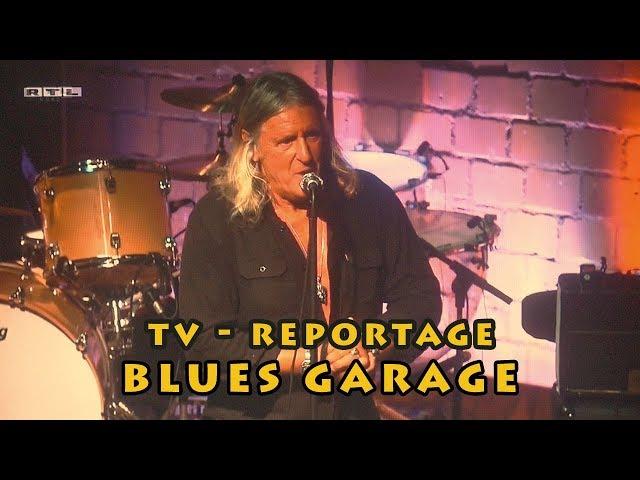 TV Reportage Blues Garage - 07.10.2019