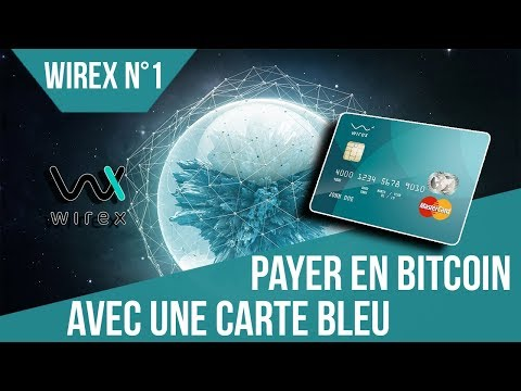 [FR] Payer en bitcoin avec une Carte BLEU [WIREX]