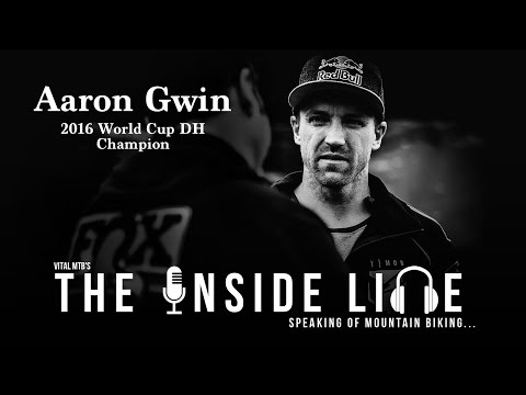 Aaron Gwin on Vital MTB's The Inside Line Podcast