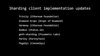 1. Sharding client implementation updates - The Ethereum Sharding Meeting #2 - Berlin