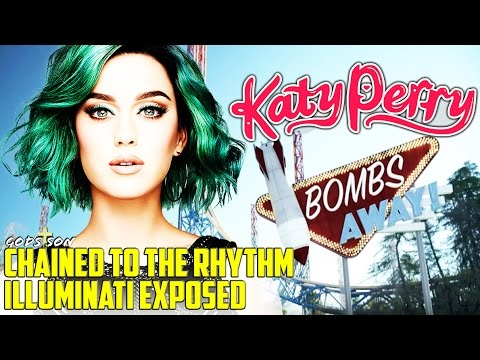 KATY PERRY Chained To The Rhythm ILLUMINATI EXPOSED