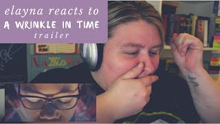 Elayna Reacts to 'A Wrinkle in Time' Trailer