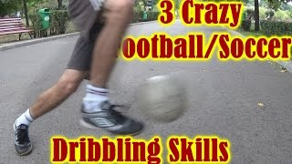 3 effective Soccer Football Dribbling Skills Tutorial by AL (English)