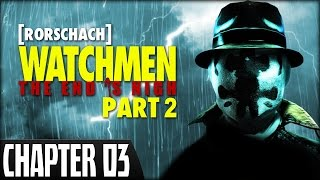 Watchmen: The End is Nigh (Part 2) (PS3) - Chapter 3 [ Rorschach ]
