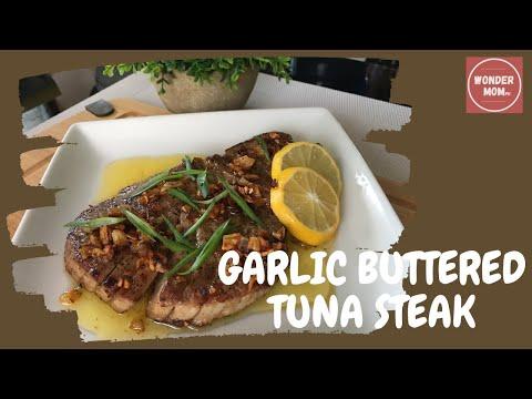 Let's Cook | Garlic Buttered Tuna Steak
