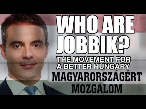 Who are Jobbik? (Movement for a Better Hungary)