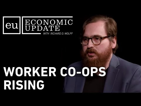 Economic Update: Worker Co-Ops Rising thumbnail