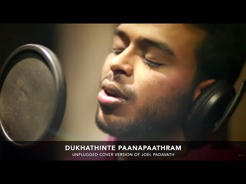 Dukhathinte Paanapaathram - Old Hit Song - Cover - Joel Padavath - New Malayalam Christian Song ©