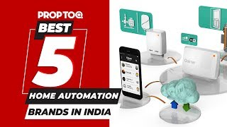 Best 5 Home Automation Brands in India | 2019