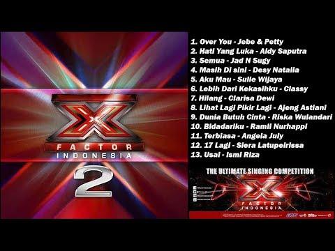 Artis X Factor Indonesia Season 2 - FULL ALBUM [Kualitas Suara Tinggi / HD]