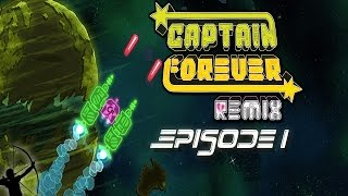 Captain Forever Remix | Ep 1 | Box of DOOM | Let