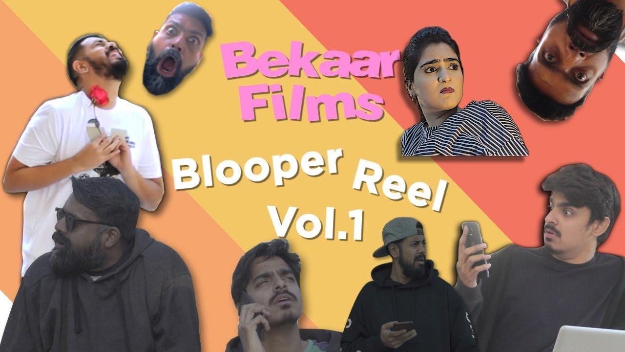 Bekaar Bloopers  Volume 1  Bekaar Films