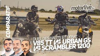 v85 tt vs urban gs vs scrambler 1200 des hauts et debat