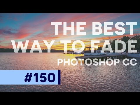 The Best Fade Feature in Photoshop CC  | Educational