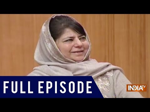 Ex J&K CM Mehbooba Mufti In Aap Ki Adalat (2019) | Full Video