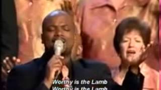 The Brooklyn Tabernacle Choir   Worthy Is The Lamb
