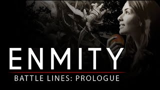 Enmity - Battle Lines: Prologue - Walter Veith - 2021