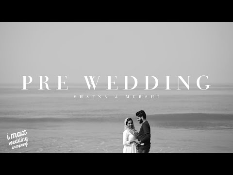 Pre Wedding | Shafna & Murshi | Stories From Imax