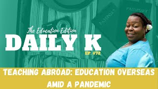 Teaching abroad and experiencing LIFE | Daily K Ep. 72 | Queen Sunny Honey