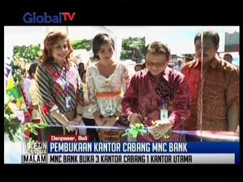MNC Bank membuka kantor baru di Bali - BIM 01/06