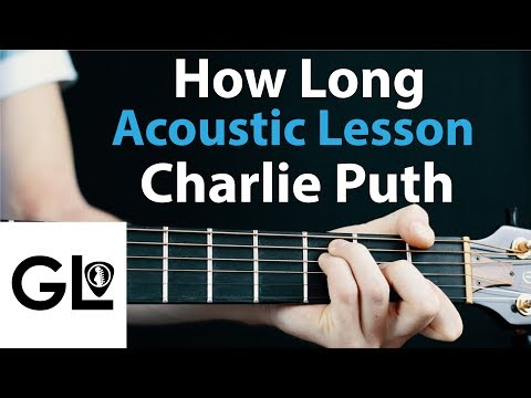 Charlie Puth - How Long: Acoustic Guitar Lesson + Chords/Rhythm 🎸