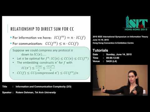ISIT 2015 Tutorial: Information and Communication Complexity (2/3)