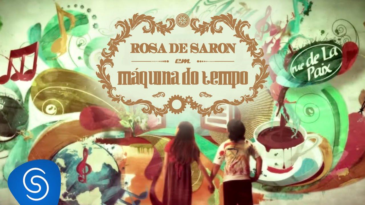 DE PALCO TEMPO MAQUINA SARON MP3 GRÁTIS ROSA DO MUSICA DOWNLOAD